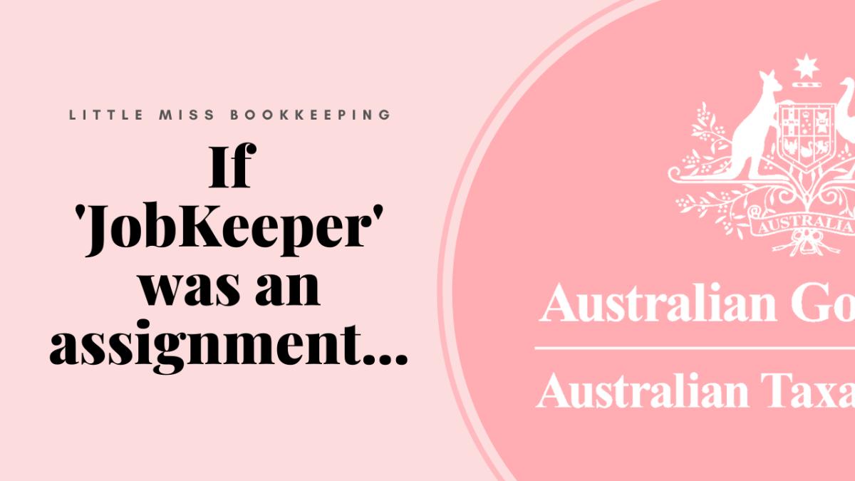 If 'JobKeeper' was an assignment…